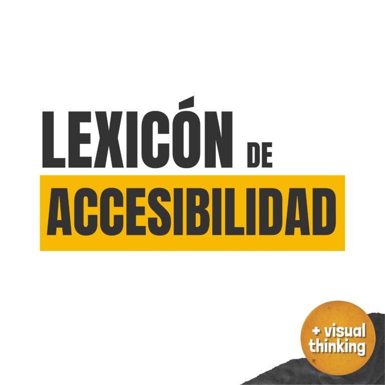 Lexicón de la accesibilidad: tipos