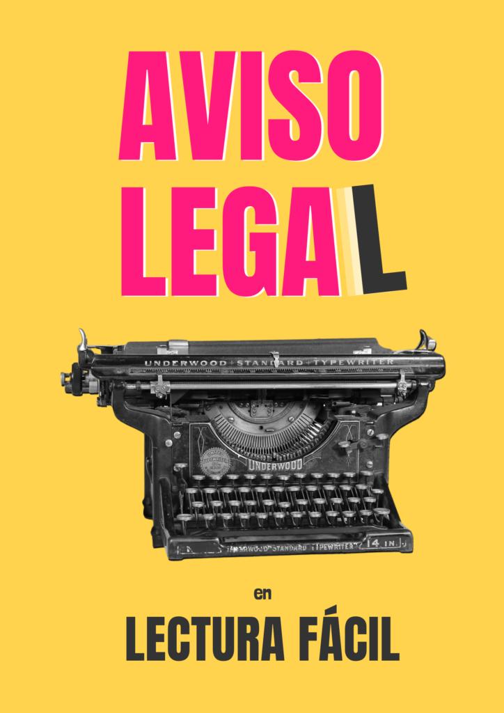 "Portada. Sobre un maquina de escribir antigua, el título: ""Aviso legal en lectura fácil""."